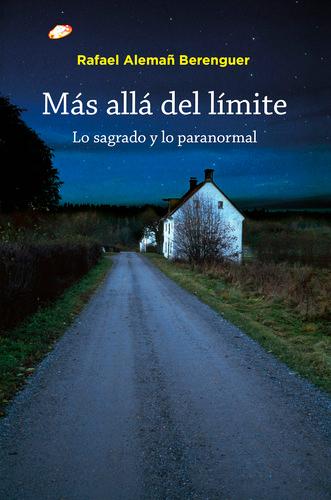 """Portada del libro """"Más allá del límite. Lo paranormal y lo sagrado""""."""